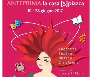 """Festival - Anteprima """"La casa [S]piazza"""""""