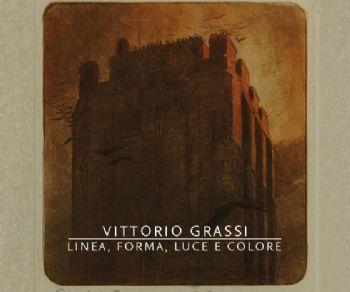 Gallerie - Vittorio Grassi. Linea, forma, luce e colore