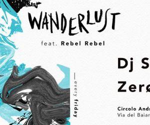 Wanderlust & Rebel-Rebel
