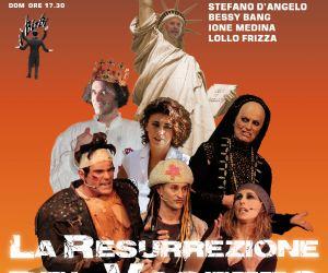 Spettacoli: La Resurrezione del Vasetto