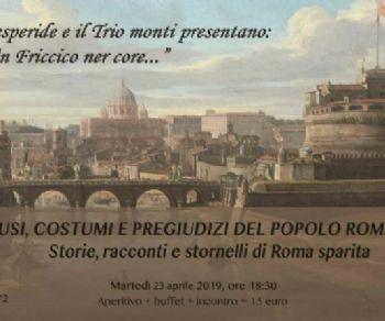 """Serate - Aperitivo: """"Un friccico ner core"""". Usi, costumi e pregiudizi del popolo romano"""